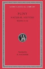 Natural History, Volume IX: Books 33-35 | Pliny |