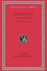 City of God, Volume VI | Augustine |