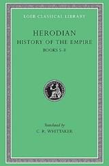 History of the Empire, Volume II | Herodian |
