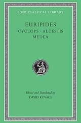 Cyclops. Alcestis. Medea | Euripides |