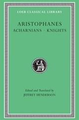 Acharnians. Knights   Aristophanes  
