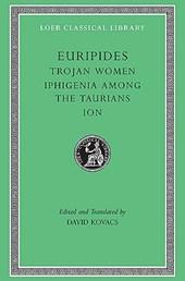 Trojan Women. Iphigenia among the Taurians. Ion