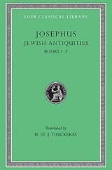 Jewish Antiquities, Volume I | Josephus |