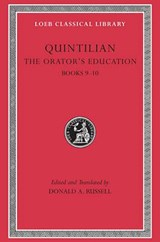 The Orator's Education, Volume IV: Books 9-10 | Quintilian |