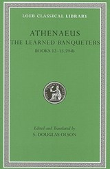 The Learned Banqueters   Athenaeus  