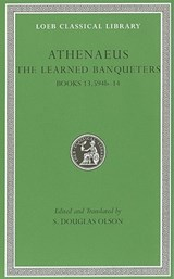 The Learned Banqueters | Athenaeus |