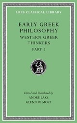Early Greek Philosophy, Volume V | Andre (princeton University New Jersey) Laks ; Glenn W (princeton University New Jersey) Most |
