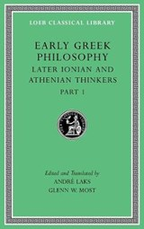 Early Greek Philosophy, Volume VI | Andre (princeton University New Jersey) Laks ; Glenn W (princeton University New Jersey) Most |