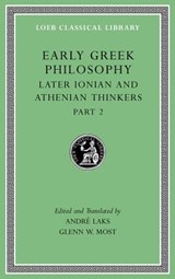 Early Greek Philosophy, Volume VII | Andre (princeton University New Jersey) Laks ; Glenn W (princeton University New Jersey) Most |