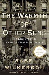 The Warmth of Other Suns   Isabel Wilkerson  