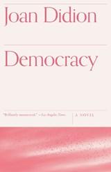 Democracy | Joan Didion |