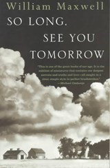 So long, see you tomorrow | William Maxwell | 9780679767206