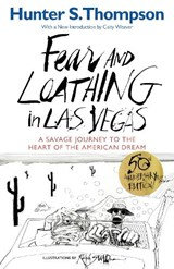 Fear and loathing in las vegas | Hunter S. Thompson |