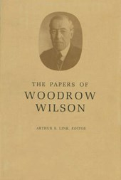 The Papers of Woodrow Wilson, Volume 53