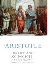 Natali, C: Aristotle - His Life and School