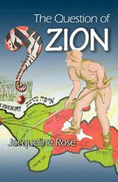 Rose, J: Question of Zion