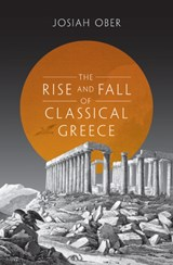 Rise and fall of classical greece | Josiah Ober |