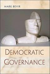 Democratic Governance   Mark Bevir  