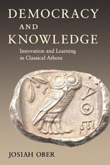 Democracy and Knowledge | Josiah Ober |
