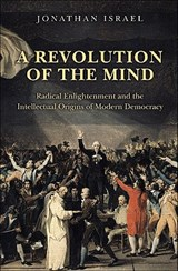 A Revolution of the Mind | Jonathan Israel |