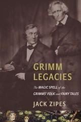 Grimm Legacies | Jack Zipes |