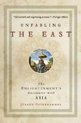 Unfabling the East   Jurgen Osterhammel  