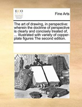 The Art of Drawing, in Perspective