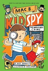 The Impossible Crime (Mac B., Kid Spy #2)