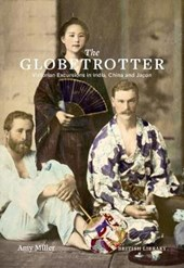 The globetrotter: excursions in the east