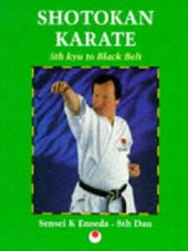 Shotokan Karate: 5th Kyu to Black Belt