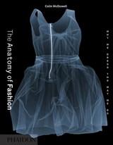 Anatomy of Fashion   Colin McDowell  