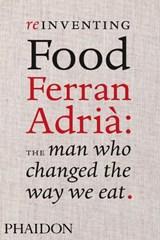 Reinventing Food   Colman Andrews  