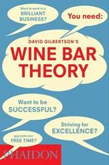 Wine Bar Theory   David Gilbertson  