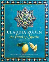 The Food of Spain | Claudia Roden |