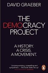 The Democracy Project | David Graeber |