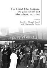 The British Film Institute  the Government and Film Culture | auteur onbekend |