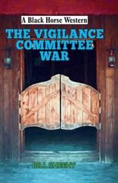 The Vigilance Committee War