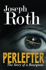 Perlefter | Joseph Roth ; Richard Panchyk |