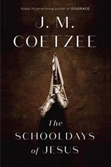 The Schooldays of Jesus | J. M. Coetzee | 9780735222663
