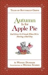 Autumn Is for Apple Pie