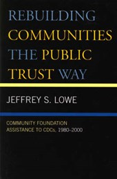 Rebuilding Communities the Public Trust Way