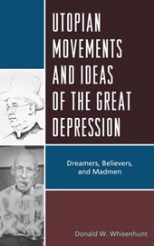 Utopian Movements and Ideas of the Great Depression
