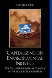 Capitalizing on Environmental Injustice