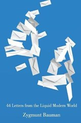 44 Letters From the Liquid Modern World   Zygmunt Bauman  