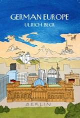 German Europe | Ulrich Beck |