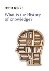 What is the History of Knowledge? | Peter Burke |