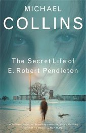 The Secret Life of E. Robert Pendleton