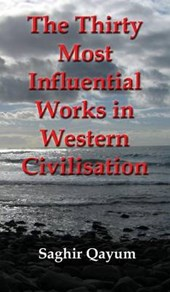 The Thirty Most Influential Works in Western Civilisation