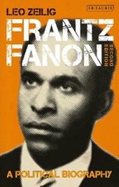 Frantz fanon: a political biography