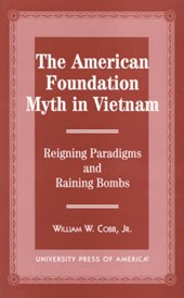 The American Foundation Myth in Vietnam